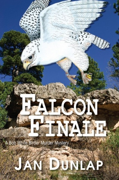 Falcon Finale. The fourth book in the Birder Murder series by Jan Dunlap